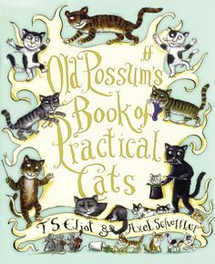 Eliot's collection of cat poems, written originally to amuse his godchildren and friends, has become one of the all-time favourites of children's literature. This lovely edition is illustrated by Axel Scheffler. Crazy Cat Lady, Crazy Cats, Cat Poems, Axel Scheffler, Cats Musical, Children's Literature, British Literature, Cat Art, Childrens Books