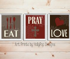 Modern Kitchen Wall Decor-Eat Pray Love Trio by HollyPopDesigns