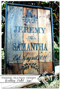 THREE MANGO SEEDS:  Wedding or Anniversary Pallet Sign -- Orders yours! She is great, she just made this sign for my husband and I!!!!   So odd lol Mr and Mrs names lol