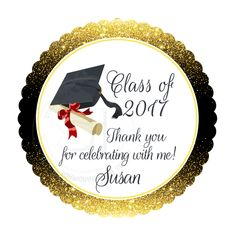 "Custom Graduation Printable Tag- 2.5"" Printable Graduation Thank you Tags-Gold Black Class of 2017 Graduation Tags- Digital file by StudioIdea on Etsy"