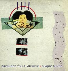 Simple Minds - Promised you a miracle