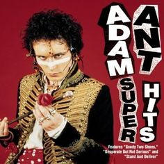 3 November is an English musician who gained popularity as the lead singer of new romantic /post-punk group Adam and the Ants and later as a solo artist, scoring 10 UK top ten hits from 1980 to including three Adam Ant, Jean Paul Gaultier, Ant Music, Rock Music, New Romantics, Post Punk, Glam Rock, Prince Charming, Ants