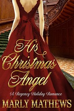His Christmas Angel (A Regency Holiday Romance Book Red Dress Costume, Lady Ann, Blood Ruby, Strapless Dress Formal, Formal Dresses, Historical Romance, Romance Books, Christmas Angels, Regency