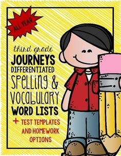 3rd Grade Journeys Differentiated Spelling Lists for the WHOLE Year