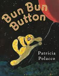 Booktopia has Bun Bun Button by Patricia Polacco. Buy a discounted Hardcover of Bun Bun Button online from Australia's leading online bookstore. Used Books, Great Books, My Books, Library Books, Text To Self Connection, Patricia Polacco, Author Studies, School Themes, School Ideas