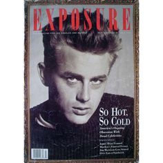 James Dean Exposure Magazine July 1990 Cover Photo - United States found on Polyvore