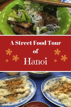 A fabulous street food tour of Hanoi, featuring mouthwatering local Vietnamese street food dishes such as Bun Cha, Bahn Cuon and Ca Phe Trung.