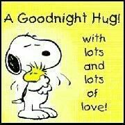 Good Night Hug With Lots and Lots of Love - Snoopy Hugging Woodstock Good Night Hug, Good Night Sweet Dreams, Good Night Quotes, Night Night, Snoopy Love, Snoopy And Woodstock, Snoopy Hug, Snoopy Quotes, Peanuts Quotes