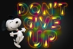 Don't let giving up too easily be your weakness!