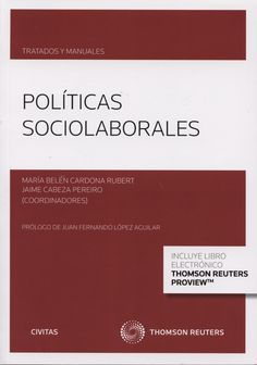 Políticas sociolaborales.    Civitas, 2014.
