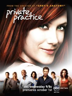 "PRIVATE PRACTICE: A spin-off of the medical drama ""Grey's Anatomy"" centering on the life of neonatal surgeon Addison Montgomery. DRAMA & ROMANCE A VOLONTE!!"