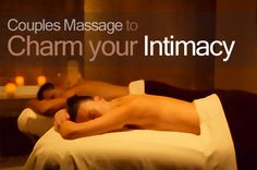 Couples Massages offer an intimate alternative to the regular date night.