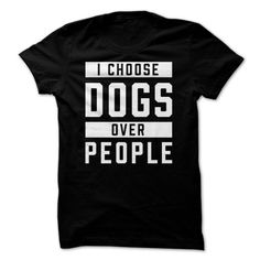 I choose dogs over people