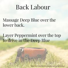 doterra essential oils pregnancy labour back labour peppermint deep blue