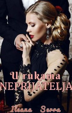 Read PROLOG from the story U rukama neprijatelja 🔚✔ by YaILIYANNA (Ya Iliyanna) with reads. Julie James, Good Romance Books, Maya Banks, Free Books Online, Books To Read, Wattpad, Reading, Pdf, Gel Nail