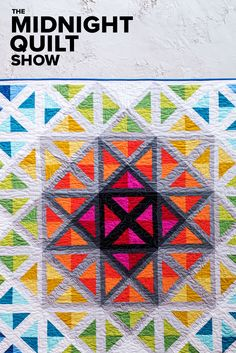 Grab the popcorn and quilting juice! It's time for a new episode of The Midnight Quilt Show with Angela Walters. Learn how to stitch your way through the beautiful and original Stained Glass Spectrum Quilt! #MidnightQuiltShow
