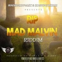 R.I.P Mad Malvin Riddim 2016 Blackshadow Music/Silverstone Records by Percy Dancehall Reloaded on SoundCloud