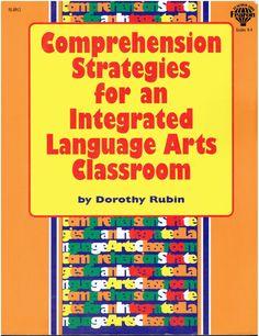 Comprehension Strategies for an Integrated Language Arts Classroom K-4 FE-0912 isbn 0866539123 LA2