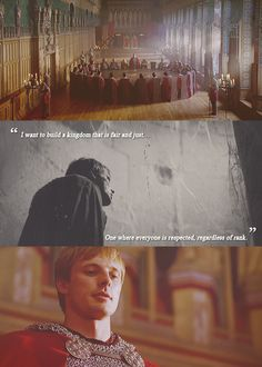 """Arthur Appreciation Meme → Favourite quote from Arthur ∟ """"I want to build a kingdom that is fair and just. One where everyone is respected, regardless of rank."""" - Arthur in The Death Song of Uther Pendragon (5x03)"""
