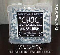 "Detail-Oriented Diva!: ""CHOC"" It Up: { Teacher Valentine Printable }"