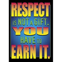 Trend Enterprises Respect Is Not A Gift Poster (Set of 3)