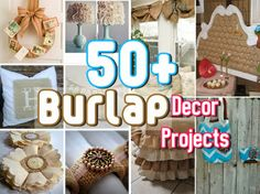 Diy Projects: Over 50 Burlap Decor Projects