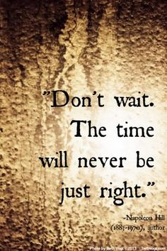 When Is The Right Time...?  When do you make the decision to change your life for the better? www.joellesonlineempire.com/when-is-the-right-time/