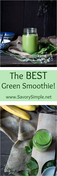 The BEST Green Smoothie + How I Lost 30 Pounds in 2015! This smoothie is sweet, healthy and filling. You'll love it! Get the easy-to-follow recipe from SavorySimple.net