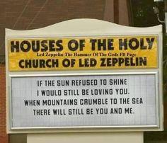 Thank You Led Zeppelin.Led Zeppelin Church.