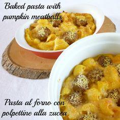 Baked pasta with pumpkin meatballs Pasta al forno con polpettine alla zucca