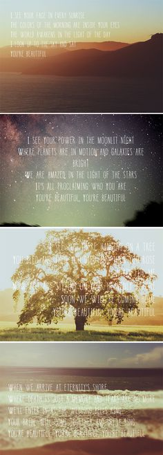 """You're Beautiful"" - Phil Wickham Beautiful song! ♥ The last verse is my favorite one!"