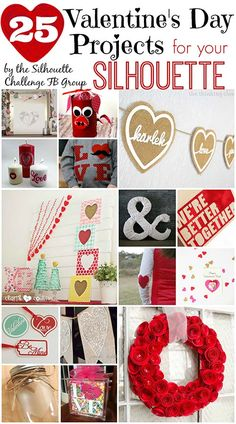 25 Valentine's Projects to make with your Silhouette! from the Silhouette Challenge FB Group via unOriginal Mom