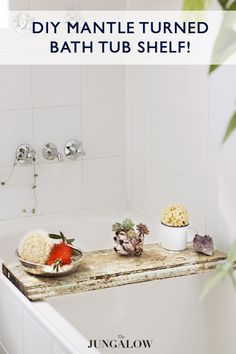 DIY Mantle Turned Bath Shelf   Via The Jungalow