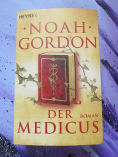 Sometimes It's Wonderland.: [Rezension] Noah Gordon - Der Medicus