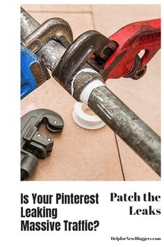 """Many Pinterest marketers build Pinterest accounts that are a bit like sinking ships. The result can sometimes be the loss of MASSIVE free traffic. This post will teach you how to patch five potential """"leaks"""" and get more traffic for your site because leaking massive traffic can hit you square in the wallet."""