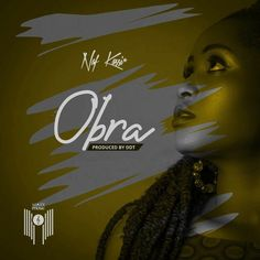 """The long-awaited song which talks about life and its challenges, 'Obra' is Naf Kassi's first single of the year 2021. """"Obra"""" which means """"Life"""" in English, is a song that tells a story of a young girl who has nobody to depend on, and the hardships of life she sometimes... The post Naf Kassi – Obra (Prod. By DDT) first appeared on Playlistgh."""