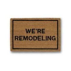 We're Remodelling Brown Coir Doormat