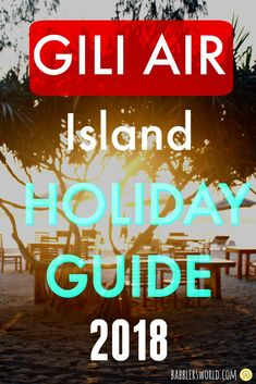 Gili Air Holiday Guide Where to Stay and How to Reach Gili Islands Bali, Gili Air Island, Gili Air Accommodation, Bucket List Before I Die, Plan My Trip, Fast Boats, Cheap Holiday, Packing List For Travel, Bali Travel