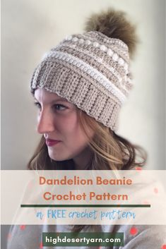 FREE Crochet Pattern // Dandelion Beanie by High Desert Yarn The perfect pattern for the beginner crocheter who wants to expand their stitch knowledge. Easy Crochet Hat, Crochet Beanie Pattern, Headband Pattern, Crochet Round, Single Crochet, Free Crochet, Crochet Patterns, Crochet Headbands, Crochet Winter