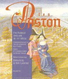 VIRGOE, ROGER. Les Paston. Une famille anglaise au XVe siecle. Correspondance et vie quotidienne illustrée.