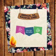 Vai ter Arraial na Radical Chic nos dias 03 e 04 de Julho. Comidas típicas e descontos especiais. Fiquem ligados!  #RadicalChic #Arraial #Julho #Promoção