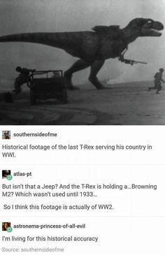 The Allies had a secret weapon: a motherflipping T-Rex.