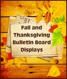 Thanksgiving Bulletin Board Displays for Elementary School Classrooms for Fall