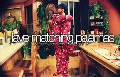 we should start having Matching Christmas Pajamas to wear on christmas eve and day!!