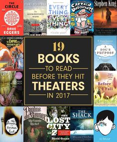 19 Books To Read Before They Hit Theaters In 2017
