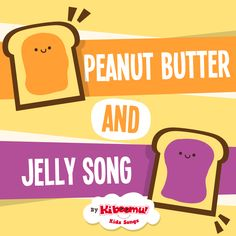 Peanut Butter Song Preschool | peanut butter and jelly song for preschoolers