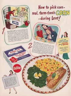 1945 vintage ad, Bird's Eye Frozen Corn, Sponsor the Dinah Shore Show Retro Advertising, Retro Ads, Vintage Advertisements, Vintage Ads, Vintage Food, Retro Food, Vintage Comics, Retro Recipes, Vintage Recipes