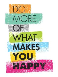 Do More Of What Makes You Happy. Vector Typography Sticker by Subtropica - White - Karma Quotes, Peace Quotes, Breakup Quotes, Sad Quotes, Happy Quotes, Motivational Quotes, Life Quotes, Inspirational Quotes, Reality Quotes