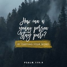 """""""Wherewithal shall a young man cleanse his way? by taking heed thereto according to thy word. Spanish Christian Music, Christian Love, Christian Quotes, Bible Quotes, Bible Verses, Scriptures, Conditional Love, Jesus Bible, Jesus Christ"""