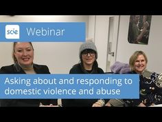 Webinar recording: Asking about and responding to domestic violence and abuse - YouTube